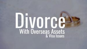 Divorce with overseas assets- Expatlawyers