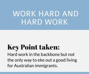 ExpatLawyer: Hard work is the backbone but not the only way to eke out a good living for Australian immigrants.